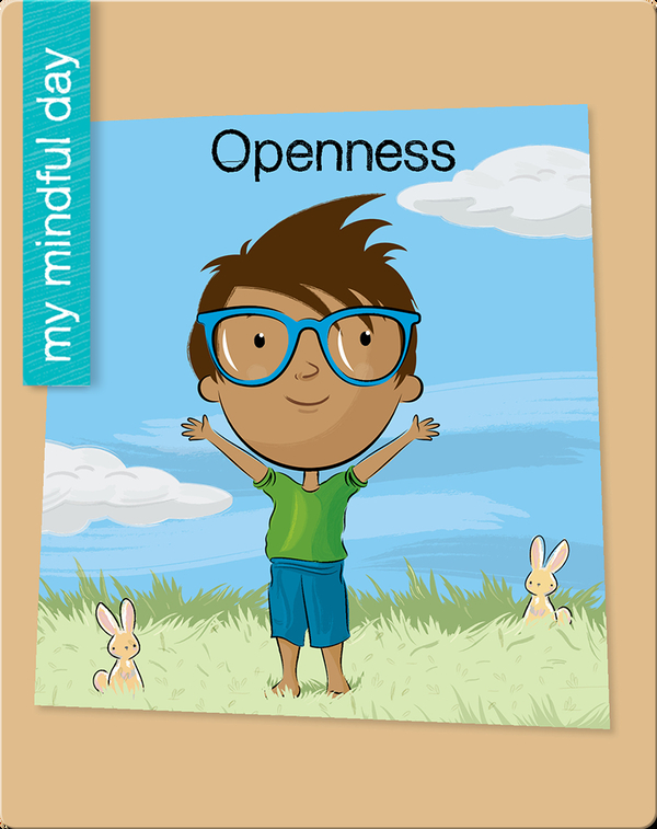 My Mindful Day: Openness