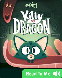 Kitty and Dragon