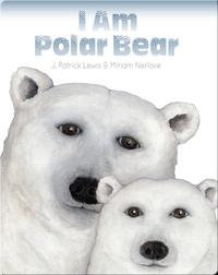 I am Polar Bear