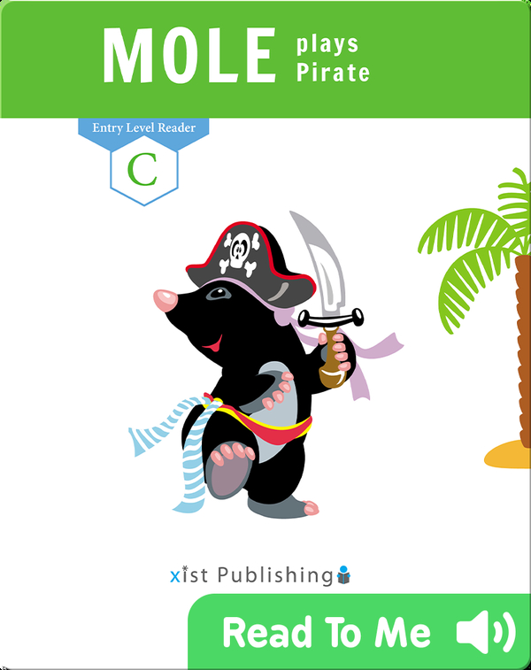 Mole Plays Pirate
