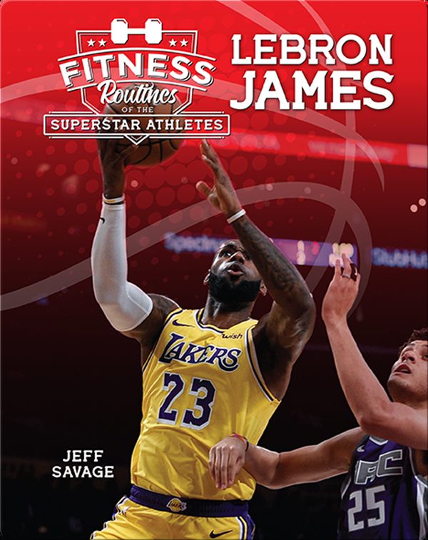 Fitness Routines of LeBron James