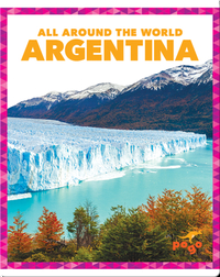 All Around the World: Argentina