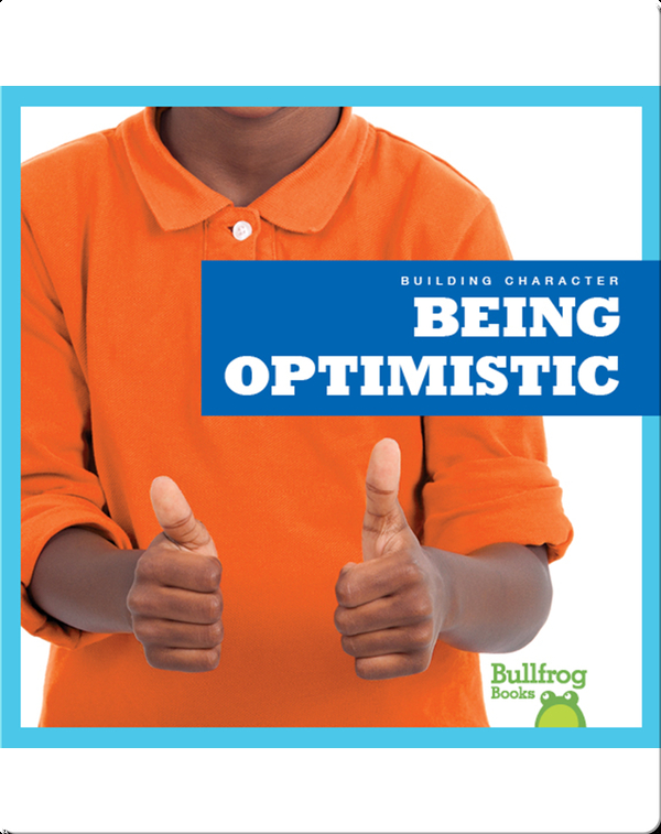 Building Character: Being Optimistic