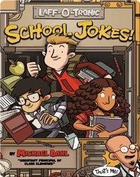 Laff-O-Tronic School Jokes!
