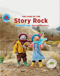 The Case of the Story Rock: A Gumboot Kids Nature Mystery
