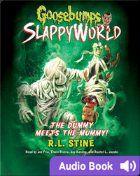 Goosebumps SlappyWorld 8: The Dummy Meets the Mummy!
