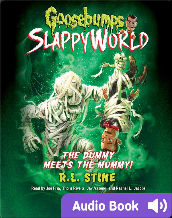 Goosebumps SlappyWorld 8: The Dummy Meets the Mummy!