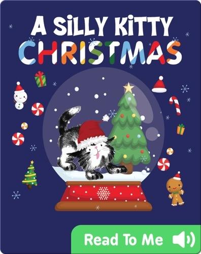 A Silly Kitty Christmas