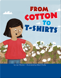 From Cotton to T-Shirts