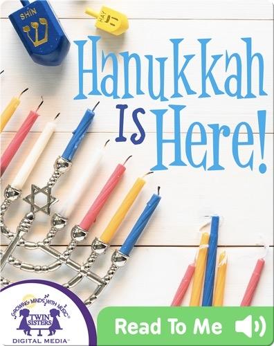 Hanukkah Is Here!