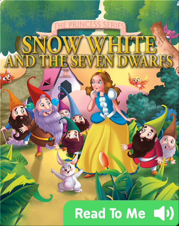 The Princess Series: Snow White and the Seven Dwarfs