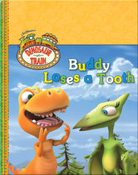 Dinosaur Train: Buddy Loses a Tooth