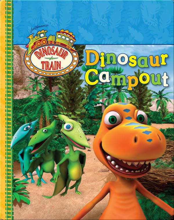 Dinosaur Train: Dinosaur Campout