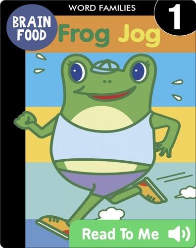 Brain Food: Frog Jog