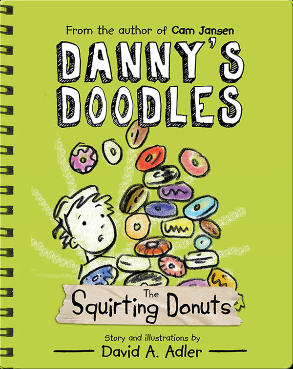 Danny's Doodles Book 2: The Squirting Donuts