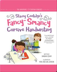 Stacey Coolidge's Fancy-Smancy Cursive Handwriting