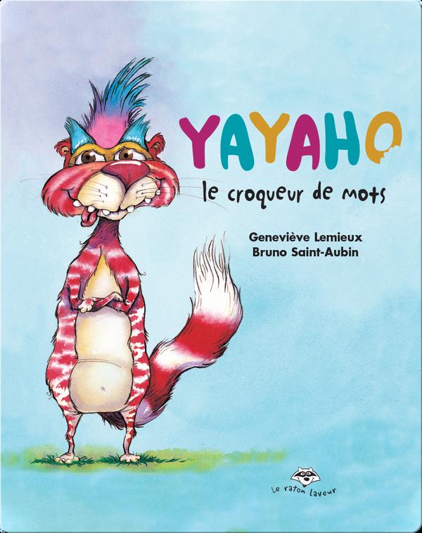 Yayaho le croqueur de mots