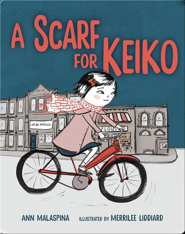 A Scarf for Keiko
