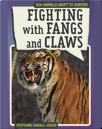 Fighting with Fangs and Claws