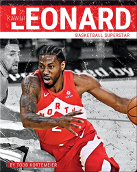 Kawhi Leonard: Basketball Superstar