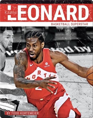 Kawhi Leonard: Basketball Superstar