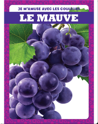 Le mauve (Purple)