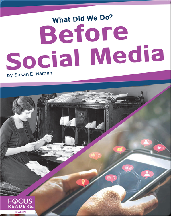 What Did We Do? Before Social Media