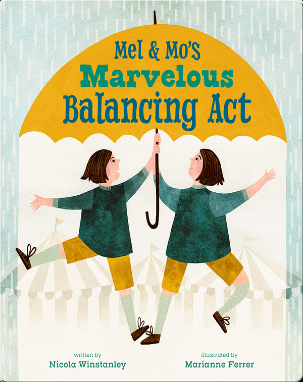 Mel & Mo's Marvelous Balancing Act