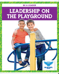 Leadership on the Playground