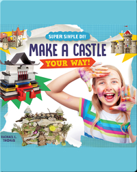 Make a Castle Your Way!