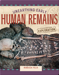 Unearthing Early Human Remains