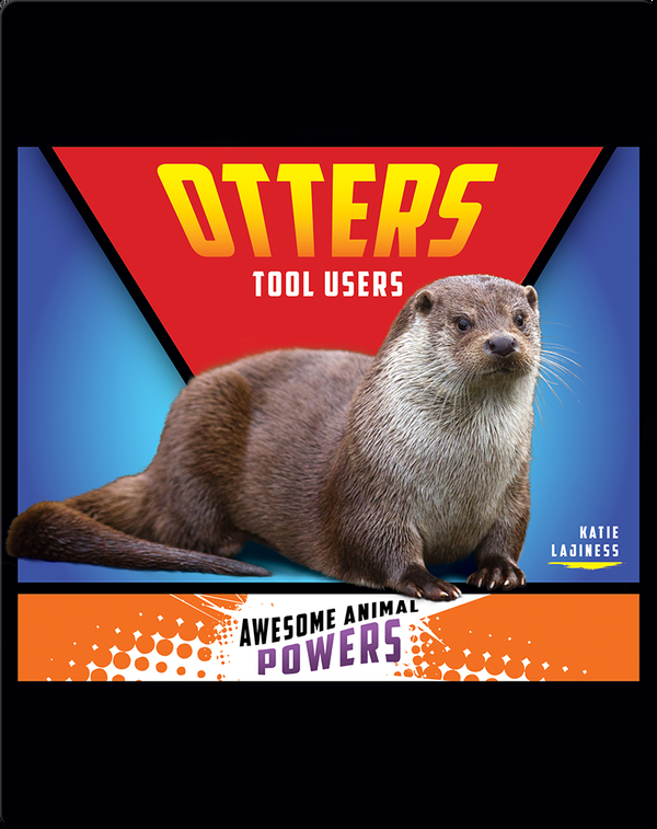 Otters: Tool Users