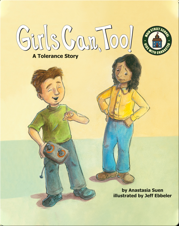 Girls Can, Too!: A Tolerance Story