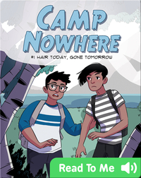 Camp Nowhere Book 1: Hair Today, Gone Tomorrow