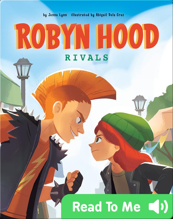 Robyn Hood: Rivals