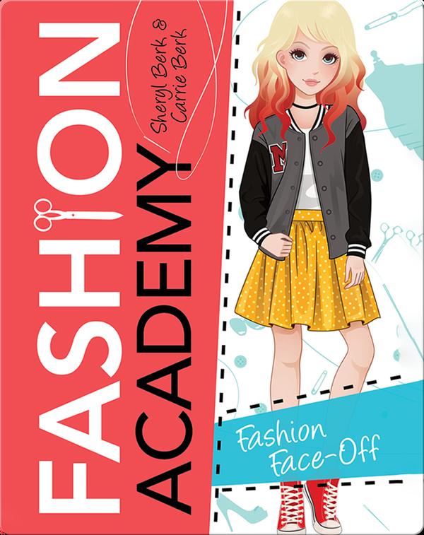 Fashion Academy: Fashion Face-Off