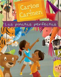 Carlos & Carmen: Las piñatas perfectas