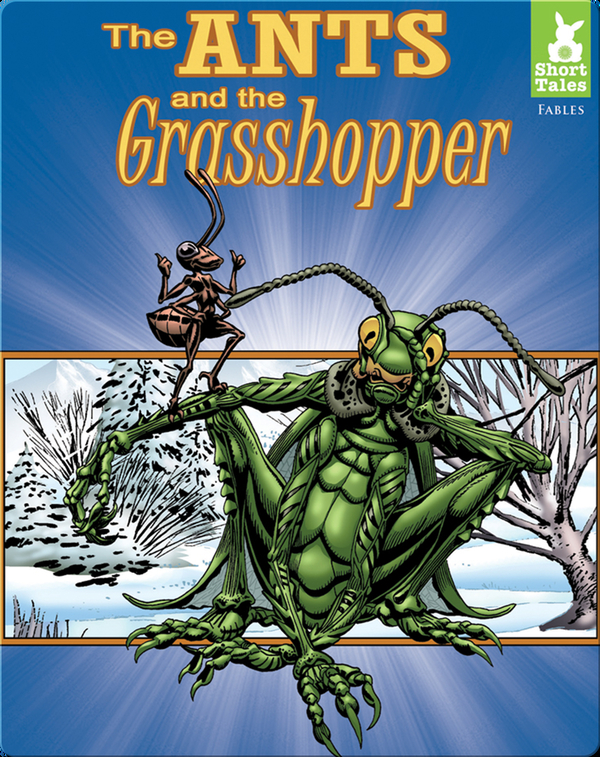 Short Tales Fables: Ants and the Grasshopper