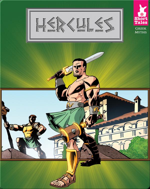 Short Tales Greek Myths: Hercules