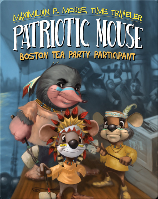 Patriotic Mouse: Boston Tea Party Participant