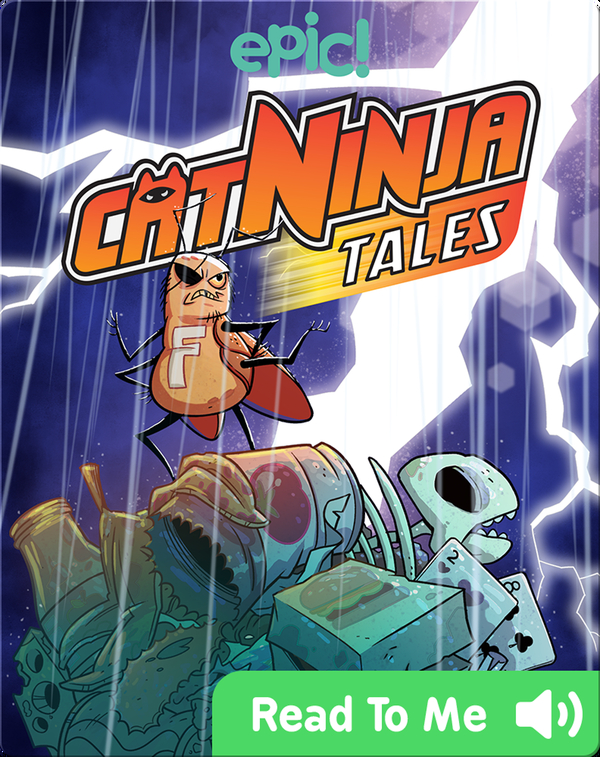 Cat Ninja Tales: The Secret Life and Times of the Fury Roach