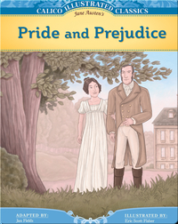 Calico Illustrated Classics: Pride and Prejudice