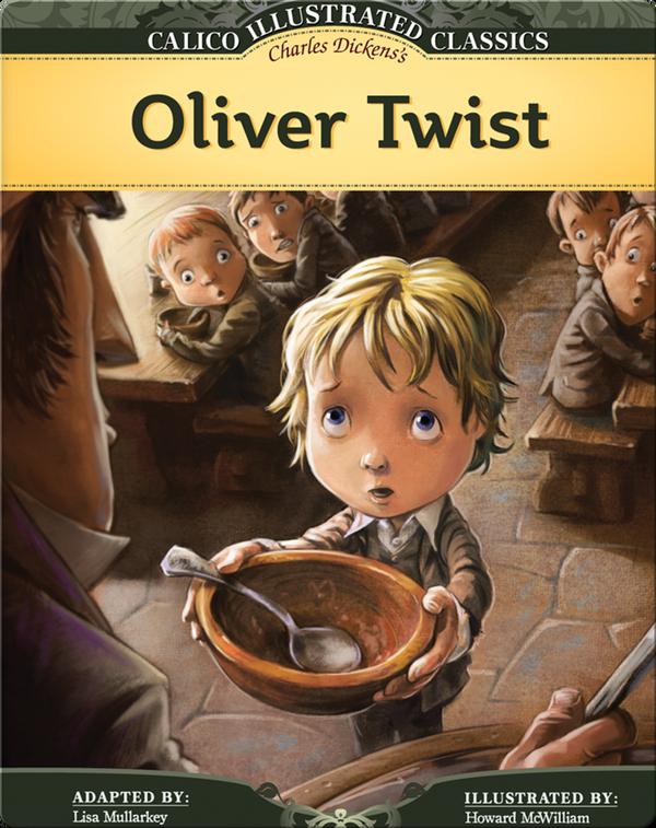 Calico Classics Illustrated: Oliver Twist