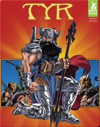 Short Tales Norse Myths: Tyr