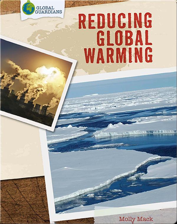 Global Guardians: Reducing Global Warming