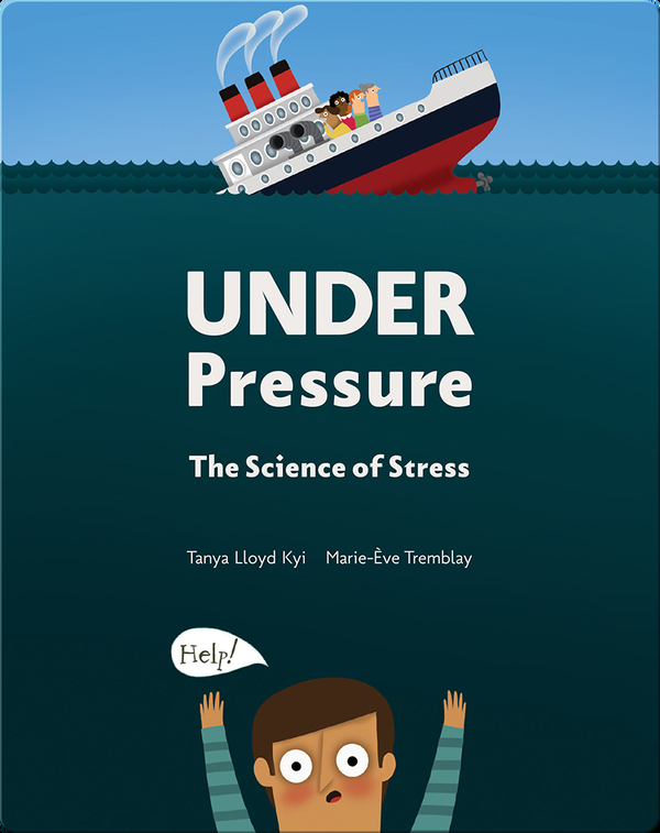 Under Pressure: The Science of Stress