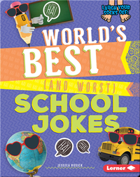 World's Best (and Worst) School Jokes