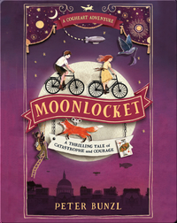 A Cogheart Adventure: Moonlocket