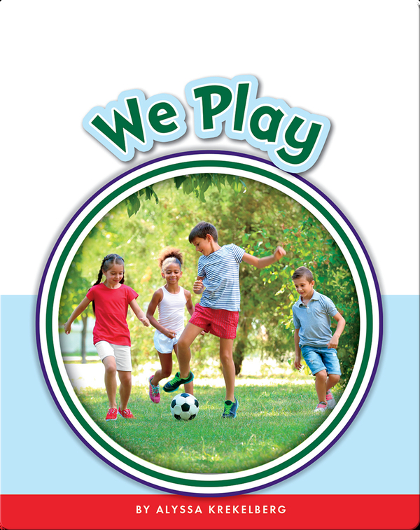 Learning Sight Words: We Play
