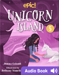 Unicorn Island Book 5: The Secret of Lost Luck